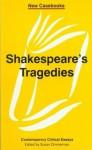 Shakespeare's Tragedies: Contemporary Critical Essays - Susan Zimmermann