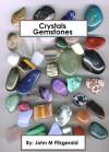 Crystals Gemstones - John M. Fitzgerald
