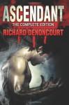 Ascendant - Richard Denoncourt