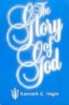 The Glory of God - Kenneth E. Hagin