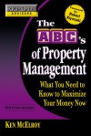 Rich Dad's Advisors: The ABC's of Property Management: What You Need to Know to Maximize Your Money Now - Ken McElroy