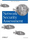 Network Security Assessment: Know Your Network - Chris McNab