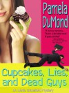 Cupcakes, Lies, and Dead Guys - Pamela DuMond