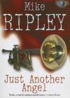 Just Another Angel - Mike Ripley