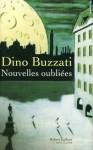 Nouvelles oubliées (Pavillons) (French Edition) - Dino Buzzati, Delphine Gachet