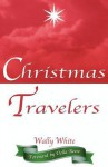 Christmas Travelers - Wally White, Della Reese