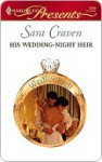 His Wedding-Night Heir - Sara Craven