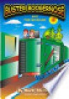 Buster Boogernose and the Boxcar - Mark Stellinga