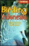 Birding Indonesia - Paul Jepson, Staff Fielding Worldwide Incorp