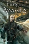The Guild of Assassins: Book Two of The Majat Code - Anna Kashina