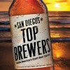 San Diego's Top Brewers - Bruce S. Glassman