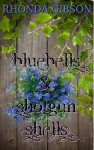 Bluebells and Shotgun Shells - Rhonda Gibson