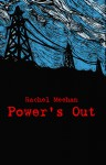 Power's Out - Rachel Meehan