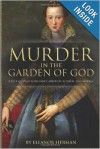 Murder in the Garden of God - Eleanor Herman