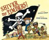Shiver Me Timbers!: Pirate Poems & Paintings (with audio recording) - Douglas Florian, Robert Neubecker