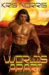 Worlds Apart - Kris Norris