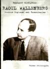 Raoul Wallenberg: Swedish Diplomat and Humanitarian - Thomas Streissguth