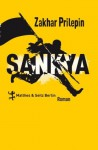 Sankya (German Edition) - Zakhar Prilepin