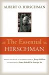 The Essential Hirschman - Albert O. Hirschman, Jeremy Adelman, Emma Rothschild, Amartya Sen