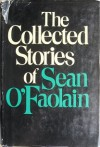 The Collected Stories of Sean O'Faolain - Seán Ó Faoláin, Seán Ó Faoláin