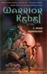 Warrior Rebel (Bloodsong Saga, v.2) (Bloodsong Saga Ser. 2) - C. Dean Andersson