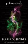Poison Study (Soulfinders) - Maria V. Snyder
