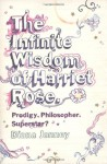 The Infinite Wisdom Of Harriet Rose - Diana Janney