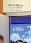 Lidwien Van de Ven: Rotterdam: Sensitive Times - Amira Gad, Lidwien van de Ven, Monika Szewczyk