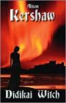 Didikai Witch: The Beyond Series - Book 1 - Alison Kershaw