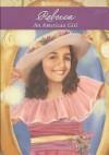 Rebecca: An American Girl (Boxed Set) - Jacqueline Dembar Greene
