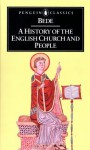 A History of the English Church and People - Bede, Leo Sherley-Price, R. E. Lattimore