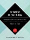 The Exegesis of Philip K. Dick - Philip K. Dick