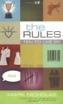 The Rules: Ten to Live By - Mark Nicholas