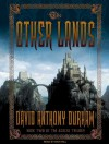 The Other Lands: Book Two of the Acacia Trilogy - David Anthony Durham, Dick Hill