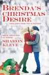 Brenda's Christmas Desire (Dreams Come True #2) - Sharon Kleve