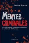 Mentes criminales - Luciano Saracino