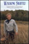 Walking Swiftly: Writings and Images on the Occasion of Robert Bly's 65th Birthday - Thomas R. Smith