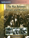The War Between Bosses And Workers - Diana Star Helmer