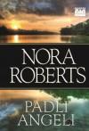 Padli angeli - Nora Roberts