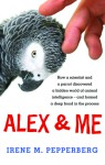 Alex & Me - Irene M. Pepperberg