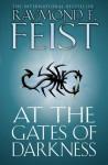 At the Gates of Darkness (The Riftwar Cycle: the Demonwar Saga Book 2) - Raymond E. Feist