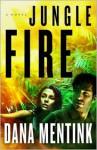 Jungle Fire - Dana Mentink