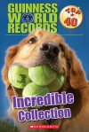 Incredible Collection (Guinness World Records: Top 40) - Laurie Calkhoven, Ryan Herndon