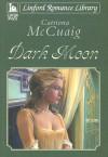 Dark Moon - Catriona Mccuaig
