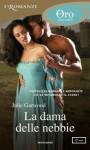 La dama delle nebbie (I Romanzi Oro) (Italian Edition) - Julie Garwood