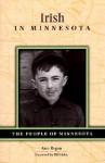 Irish in Minnesota - Ann Regan, Bill Holm