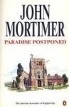 Paradise Postponed (Penguin Modern Classics) - John Mortimer