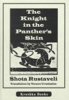 The Knight in the Panther's Skin - Shota Rustaveli, Katharine Vivian