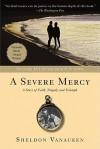 A Severe Mercy - Sheldon Vanauken