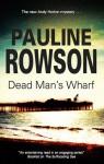 Dead Man's Wharf - Pauline Rowson